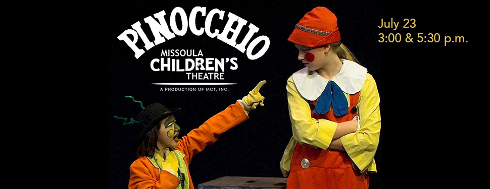 Missoula Children's Theatre: Pinocchio