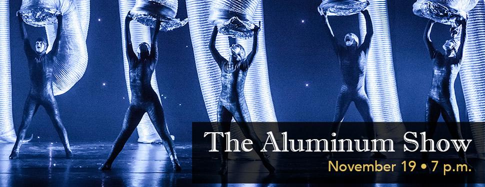 The Aluminum Show