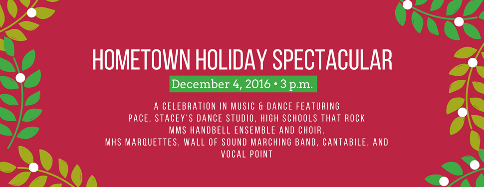 Hometown Holiday Spectacular
