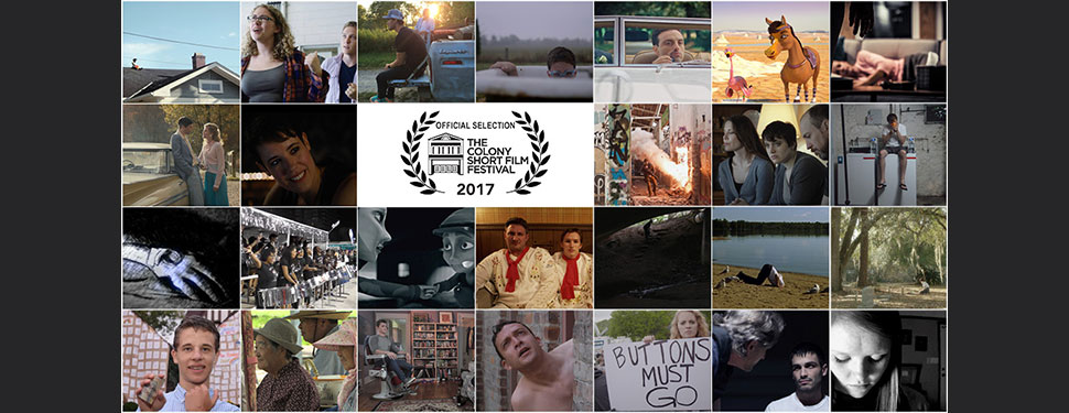 Official Selections announced for 2017 Colony Short Film Fest